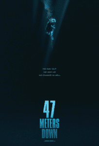 47 Meters Down 2017 Theatrical Release Poster