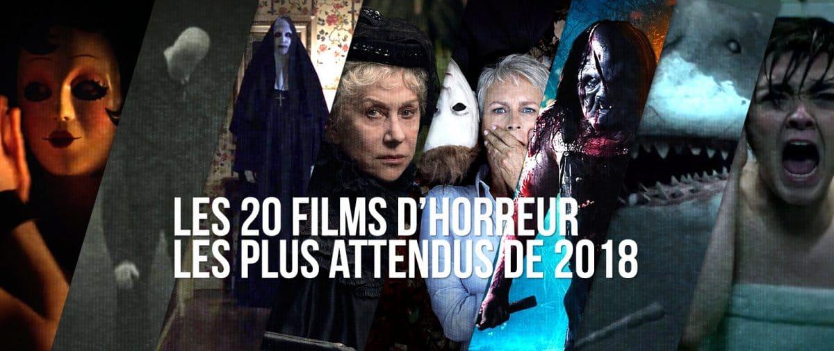 les 20 films horreur les plus attendus 2018