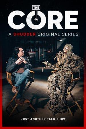 the core shudder