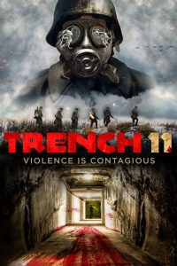 Trench 11 new film poster
