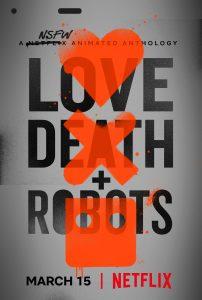Love Death Robots Netflix affiche