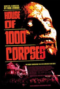 House of 1000 Corpses affiche film