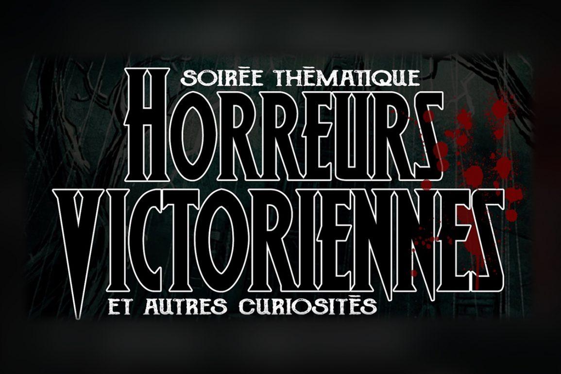 soiree horreurs victoriennes2
