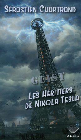 Geist les héritiers de Nikola Tesla couverture livre
