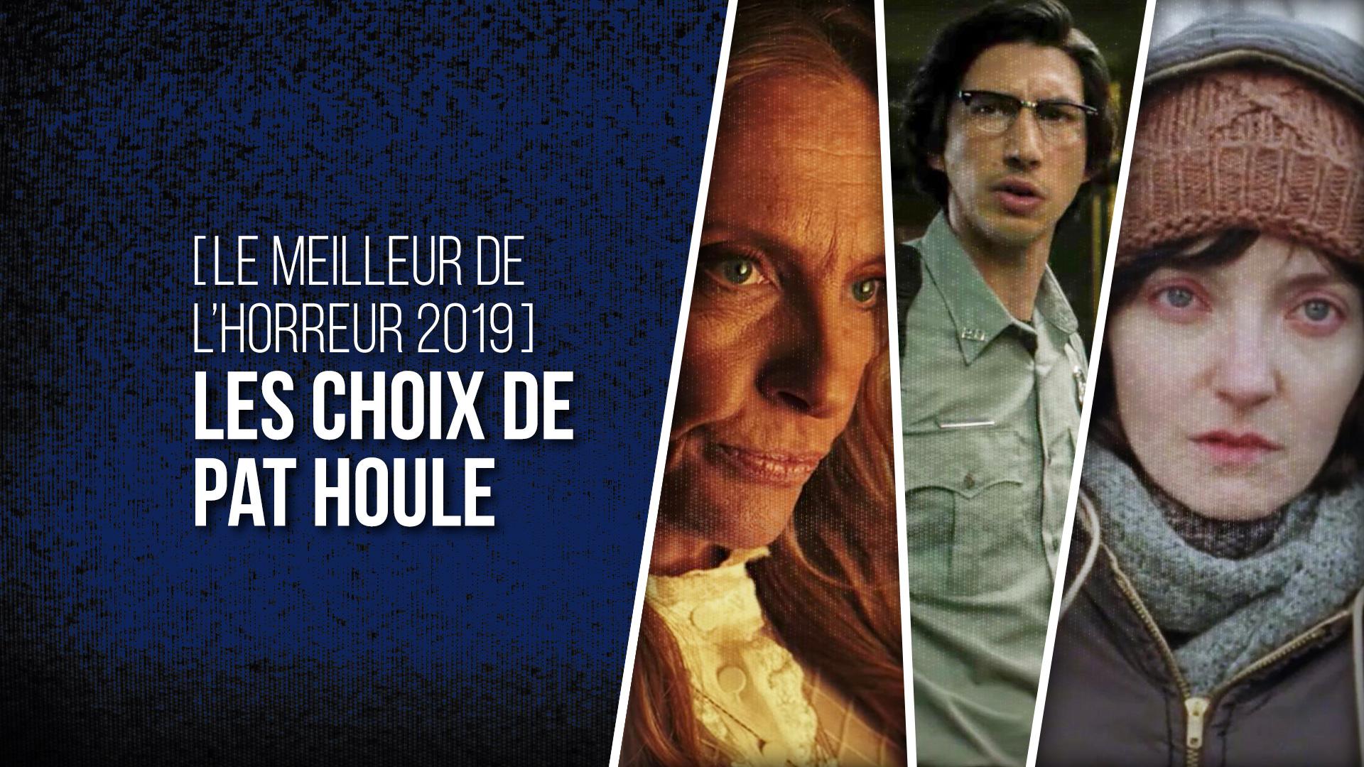 Choix Pat Houle 2019