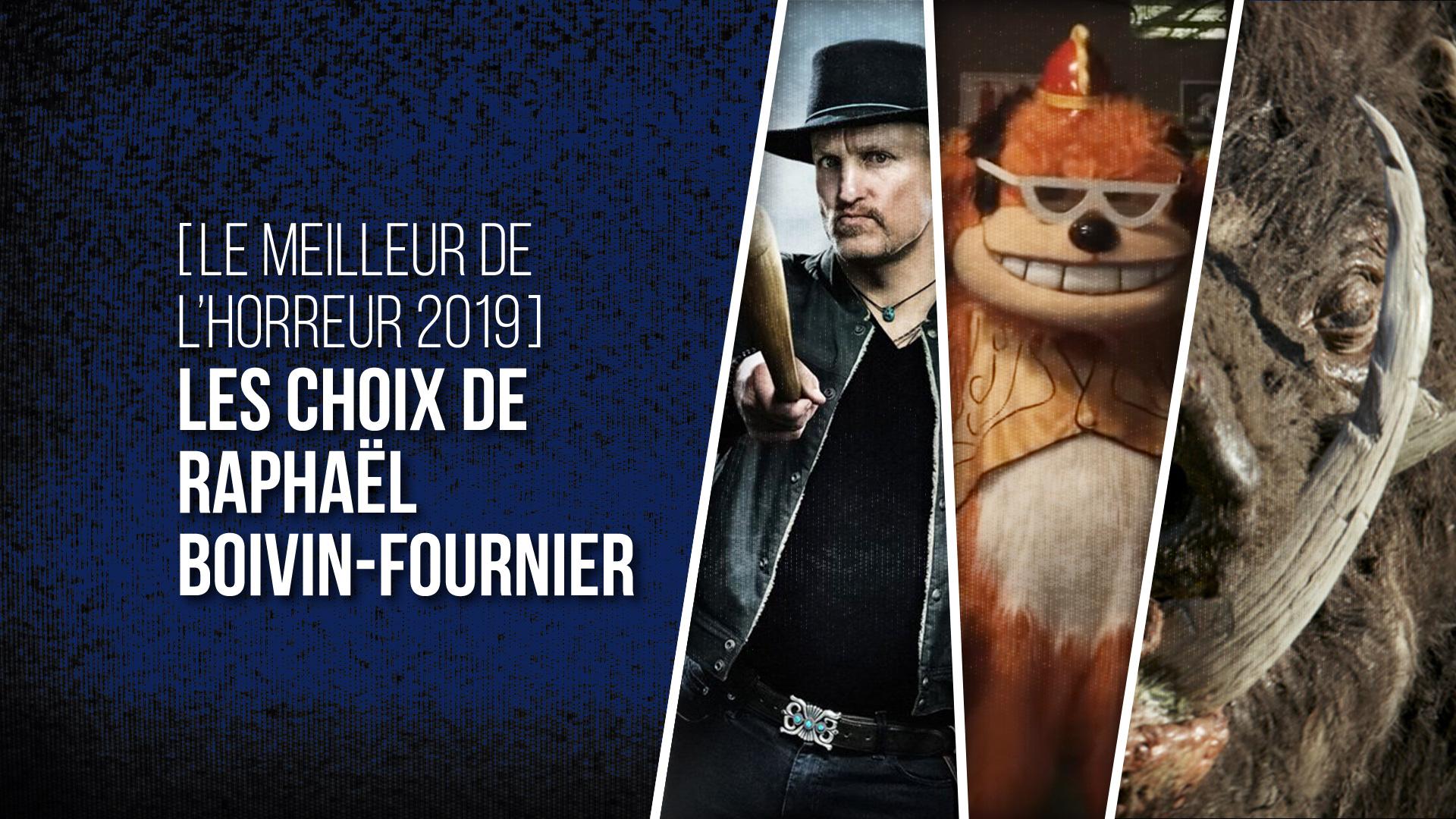 Choix Raphaël Boivin-Fournier 2019