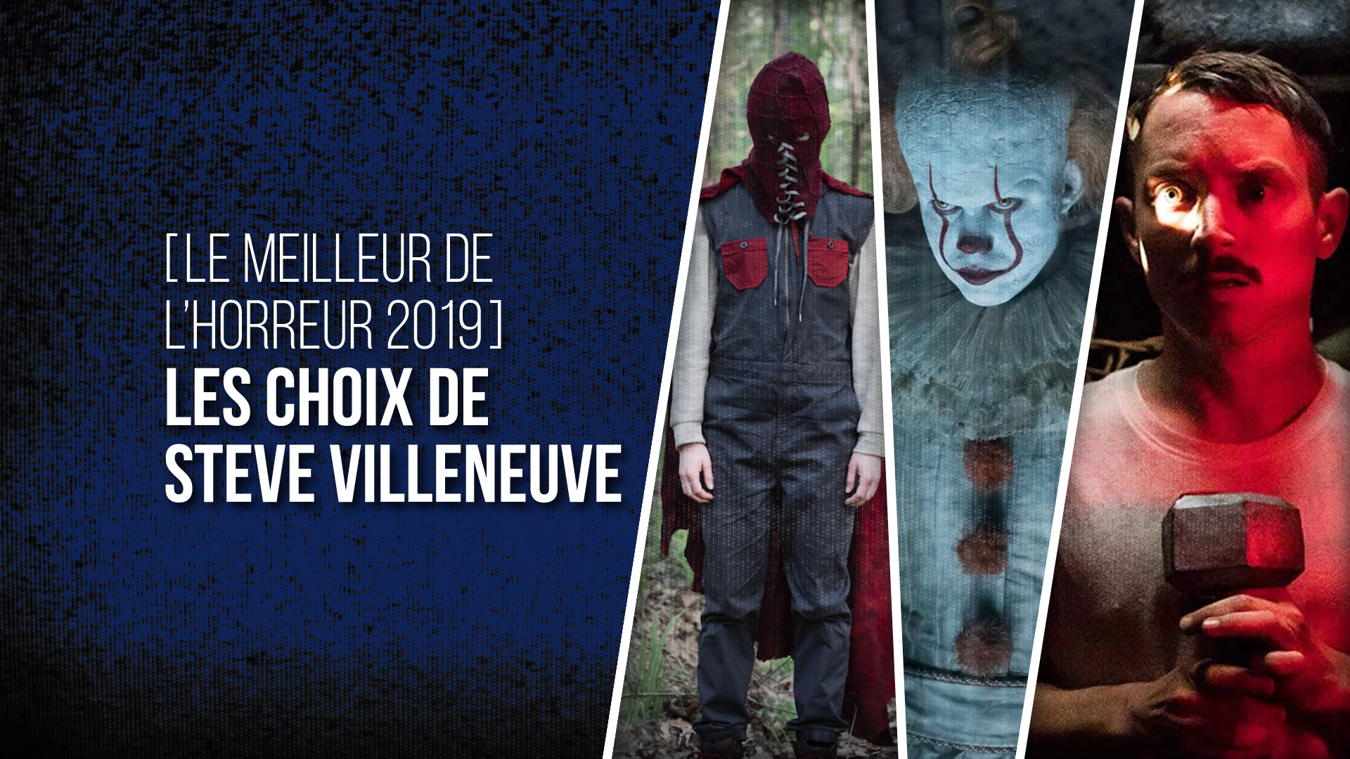 Choix Steve Villeneuve 2019