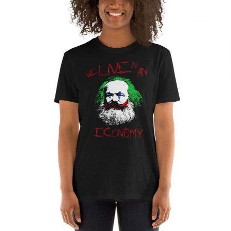 the philosopher s shirt joker philosophers marx we live in an economy br br unisex regular t shirt 13573396430947 1600x