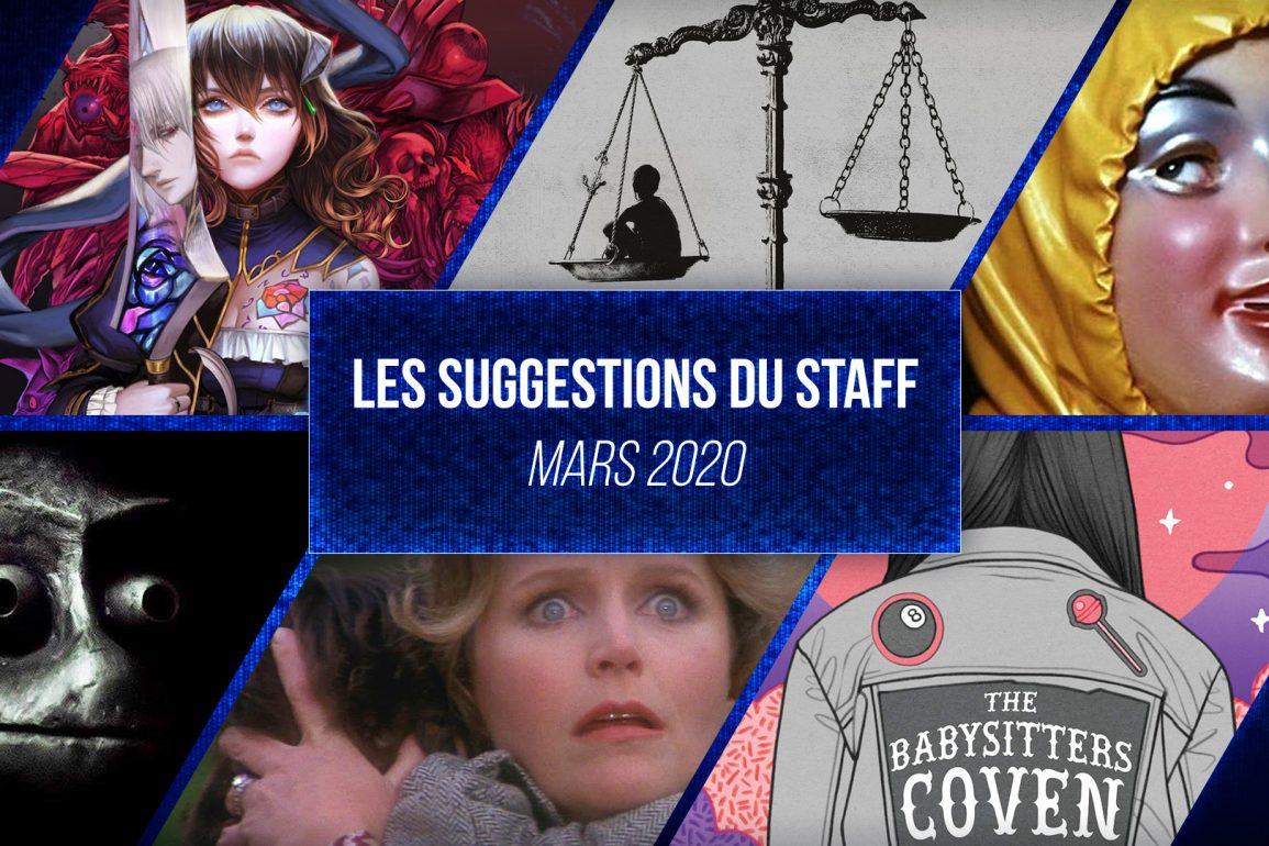 les suggestions du staff mars 2020