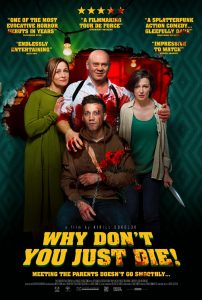 Why don't you just die affiche film