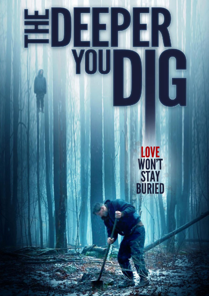 Deeper You Dig poster 725x1024 1