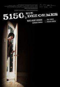 5150 rue des ormes affiche film