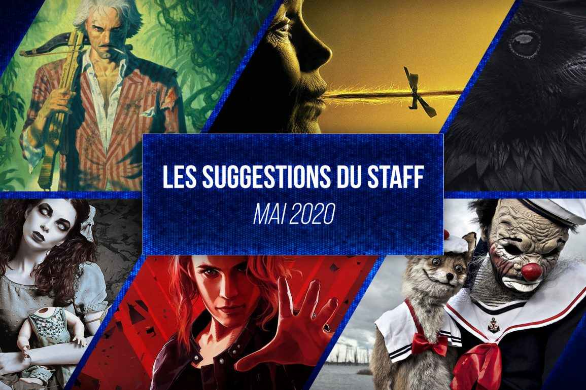 les suggestions du staff mai 2020