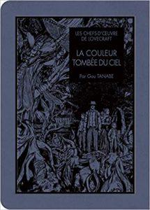 Les Chefs-d'oeuvre de Lovecraft: La Couleur tombée du ciel couverture livre