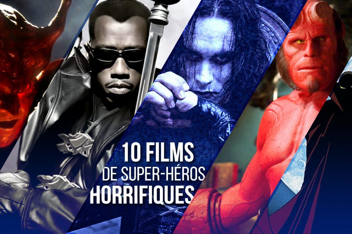 10 films de super heros horreur