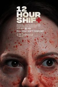 12 Hour Shift affiche film