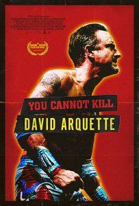 You Cannot Kill David Arquette affiche film