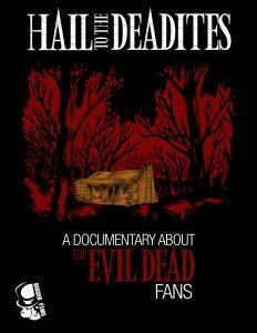 Hail to the deadites affiche film