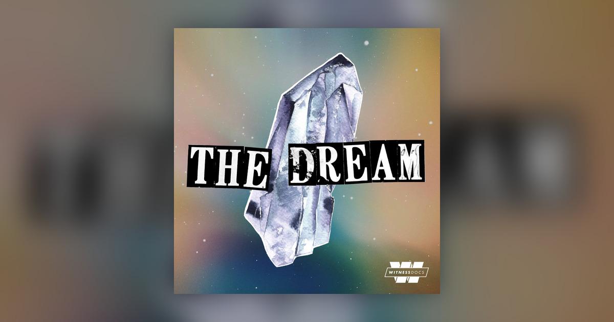 The Dream podcast balado