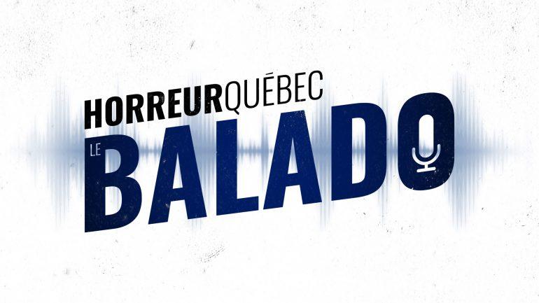 Horreur Québec: le balado