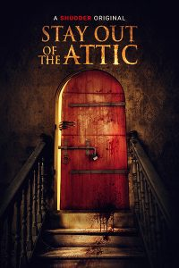 Stay out of the f**king attic affiche film