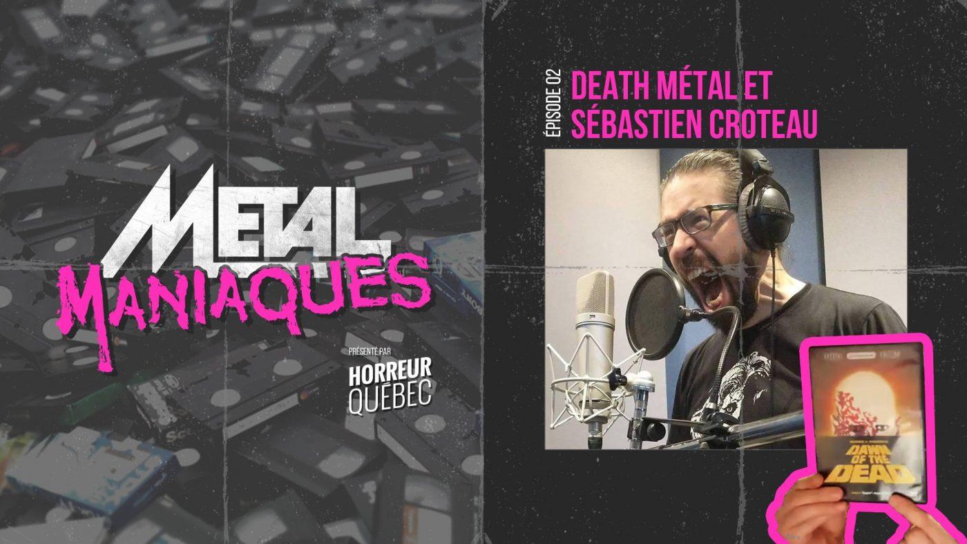 MetalManiaques Ep2 SebastienCroteau