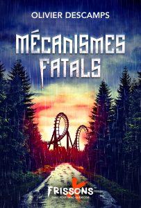mecanismes fatales 1