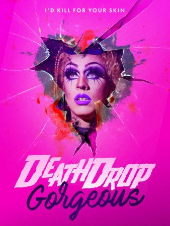 Death Drop Gorgeous affiche film